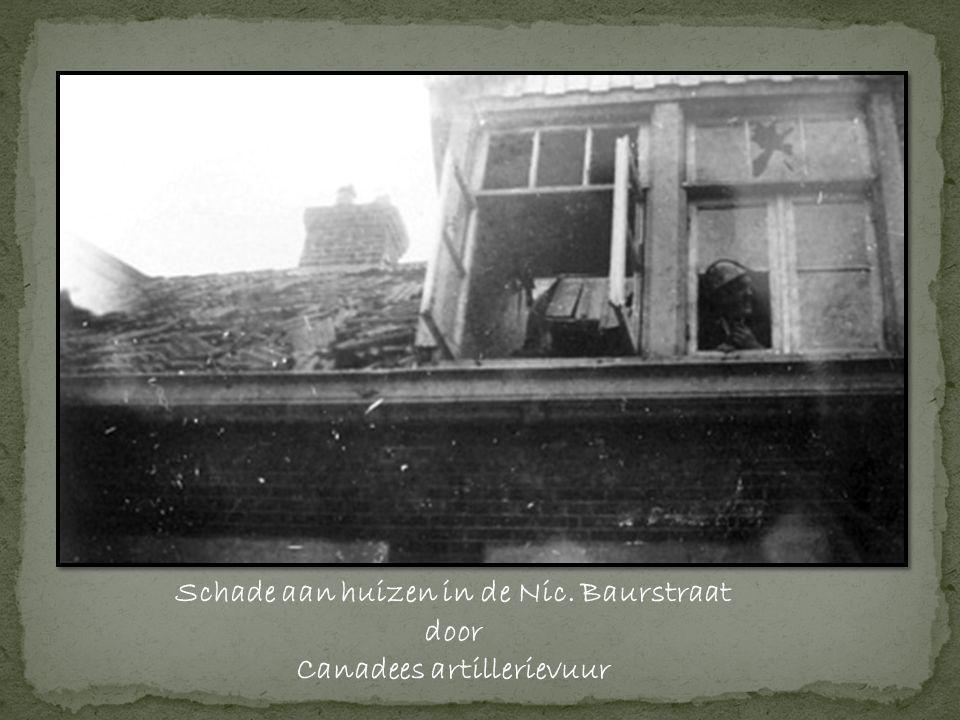 Schade aan huizen in de Nic. Baurstraat Canadees artillerievuur