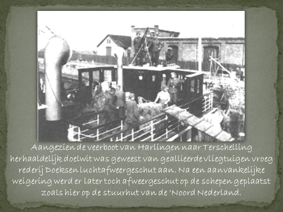 Aangezien de veerboot van Harlingen naar Terschelling