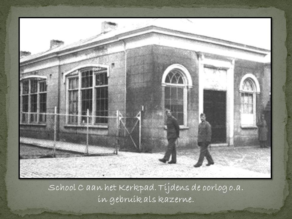School C aan het Kerkpad. Tijdens de oorlog o.a.