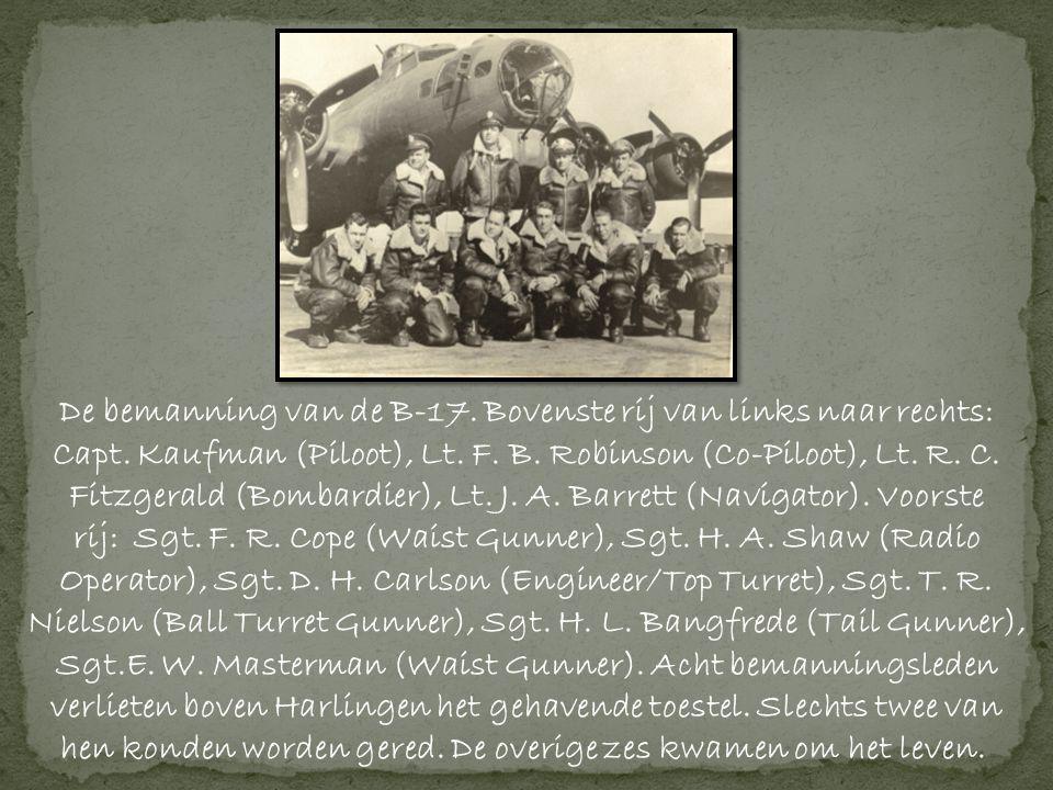 De bemanning van de B-17. Bovenste rij van links naar rechts: Capt
