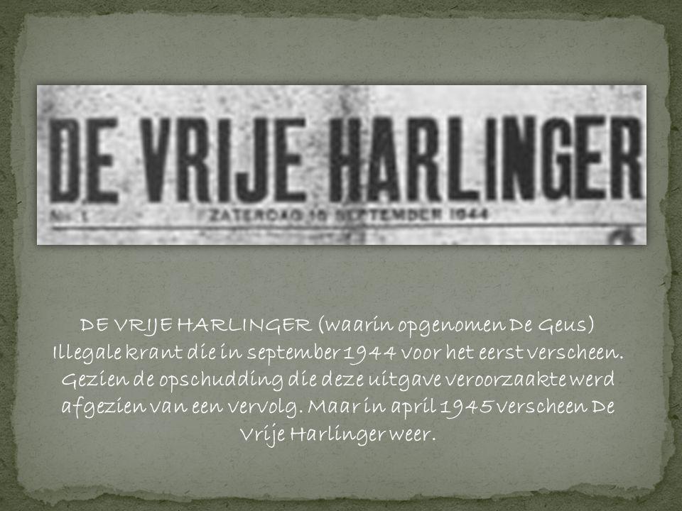 DE VRIJE HARLINGER (waarin opgenomen De Geus)