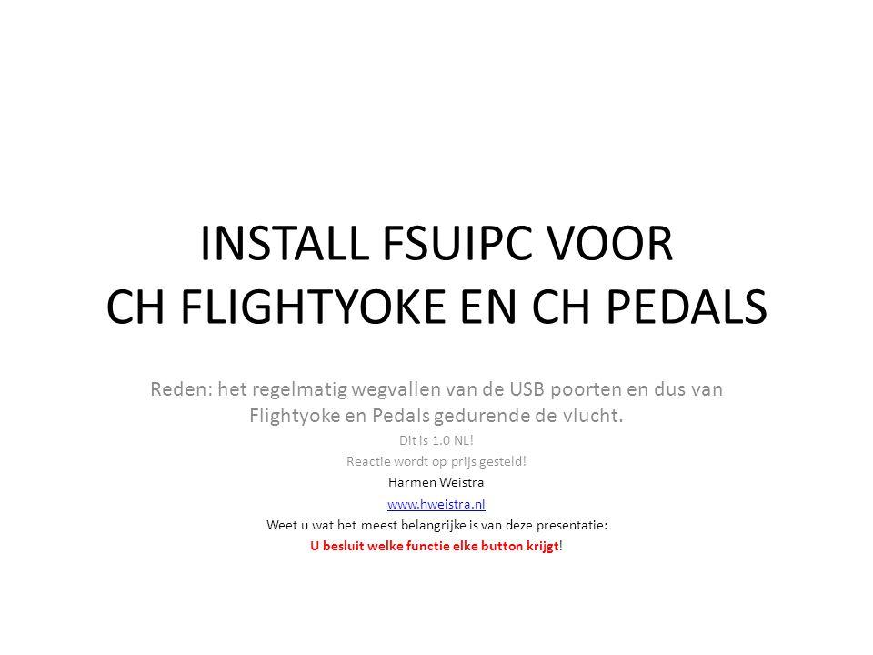 INSTALL FSUIPC VOOR CH FLIGHTYOKE EN CH PEDALS