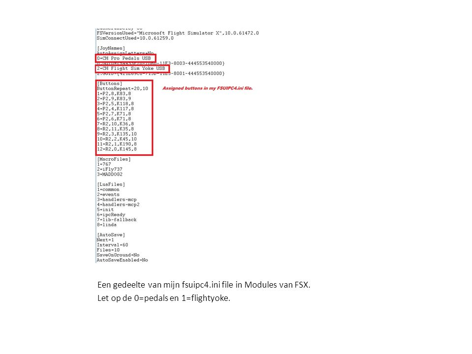 Een gedeelte van mijn fsuipc4.ini file in Modules van FSX.