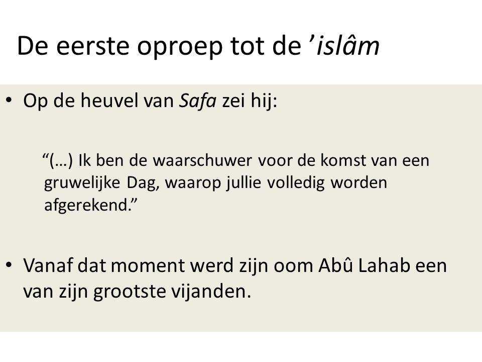 De eerste oproep tot de 'islâm