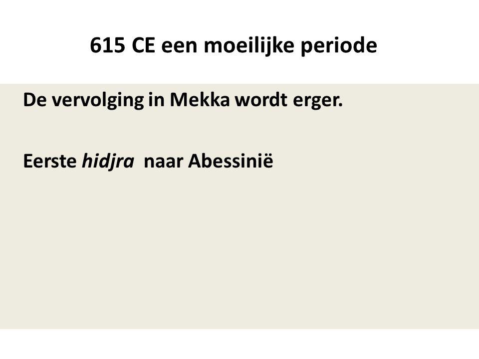 615 CE een moeilijke periode
