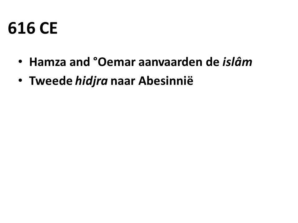 616 CE Hamza and °Oemar aanvaarden de islâm