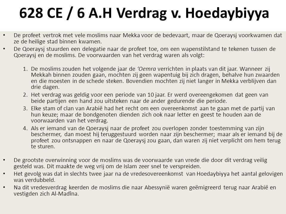 628 CE / 6 A.H Verdrag v. Hoedaybiyya