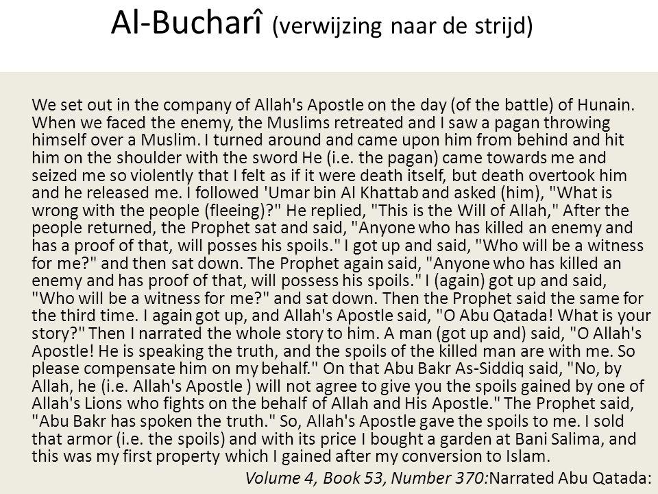 Al-Bucharî (verwijzing naar de strijd)