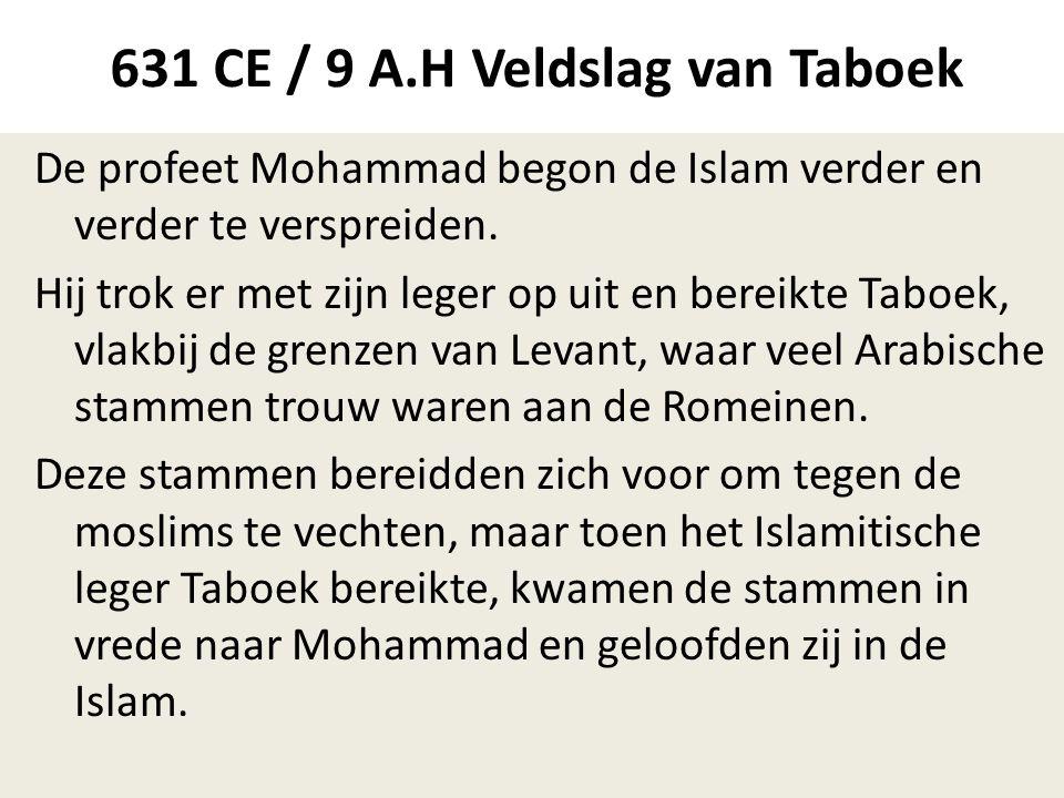 631 CE / 9 A.H Veldslag van Taboek