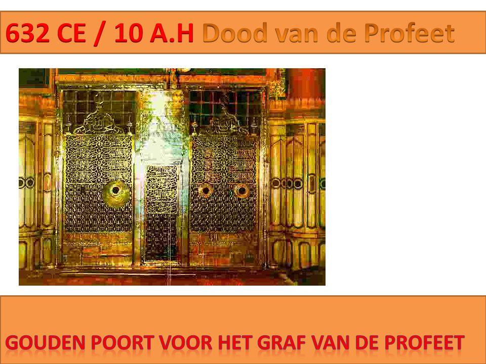 632 CE / 10 A.H Dood van de Profeet