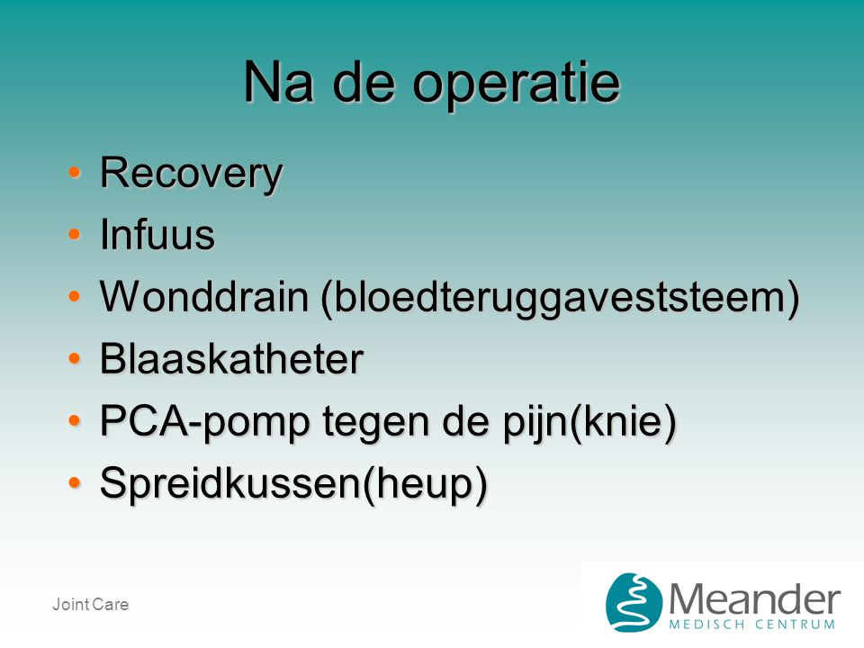 Na de operatie Recovery Infuus Wonddrain (bloedteruggaveststeem)