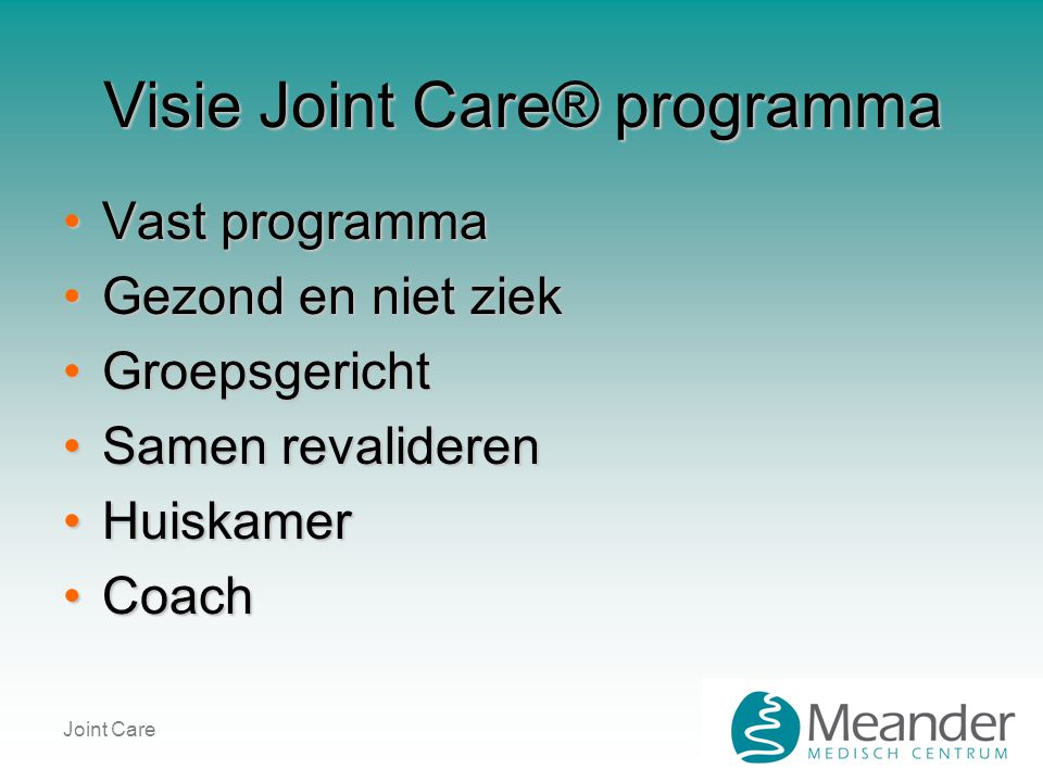 Visie Joint Care® programma