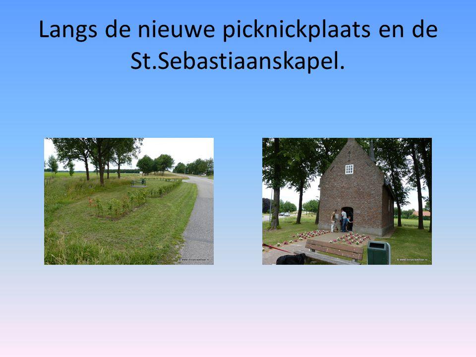 Langs de nieuwe picknickplaats en de St.Sebastiaanskapel.