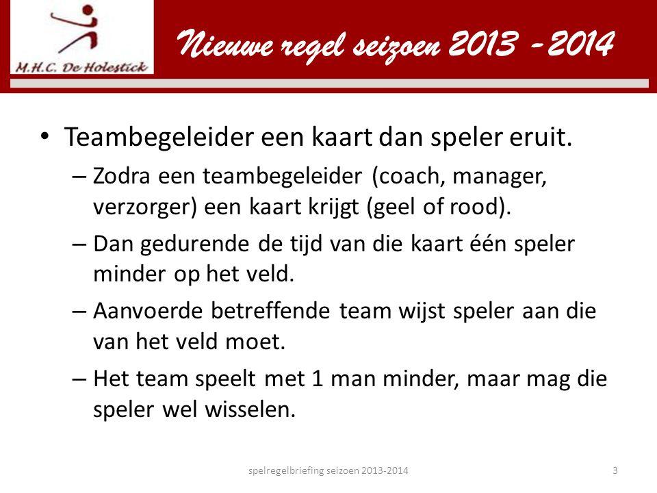 spelregelbriefing seizoen 2013-2014