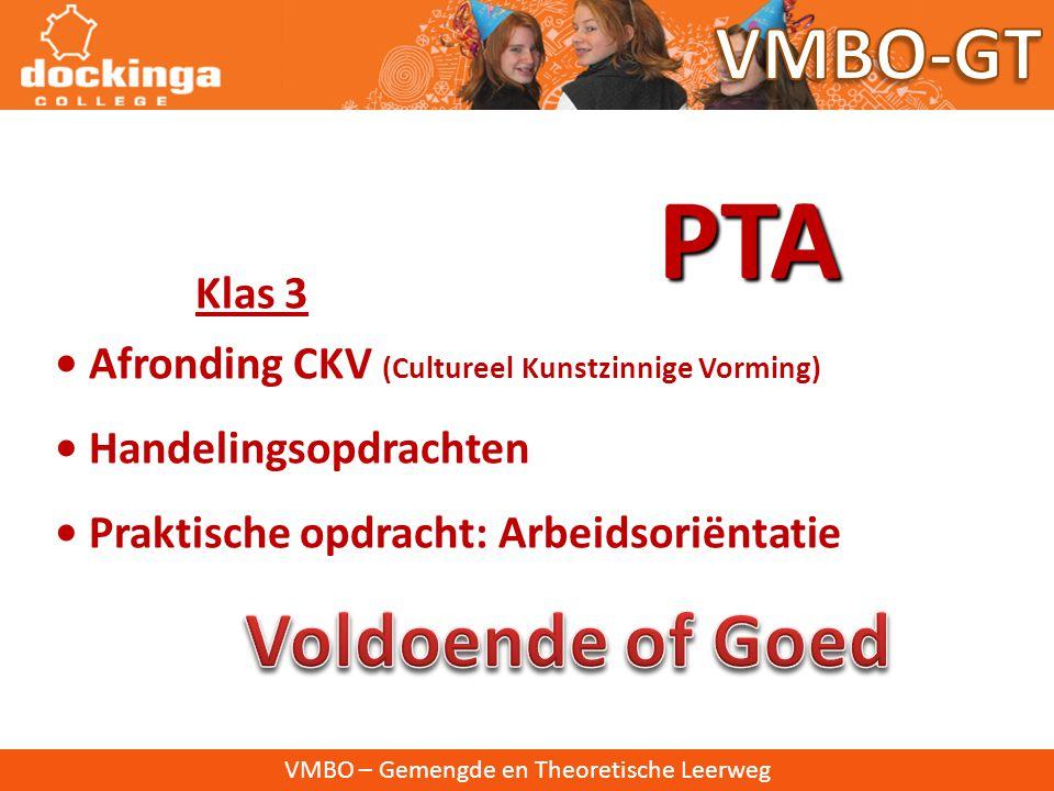 PTA VMBO-GT Voldoende of Goed Klas 3