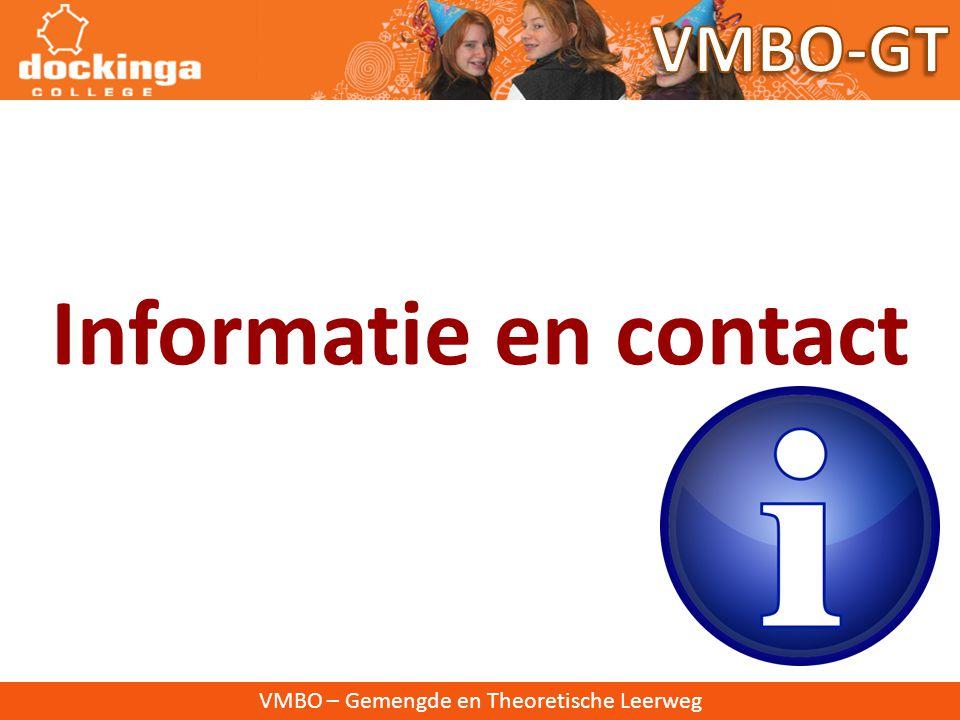 Informatie en contact VMBO-GT VMBO – Gemengde en Theoretische Leerweg