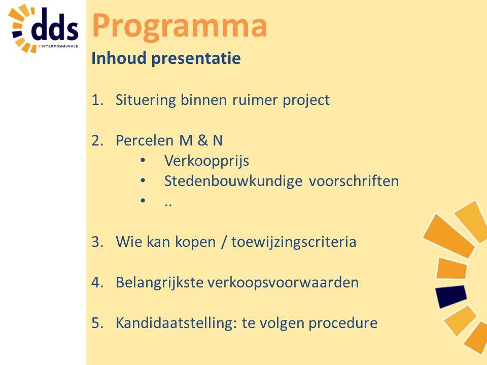 Programma Inhoud presentatie Situering binnen ruimer project