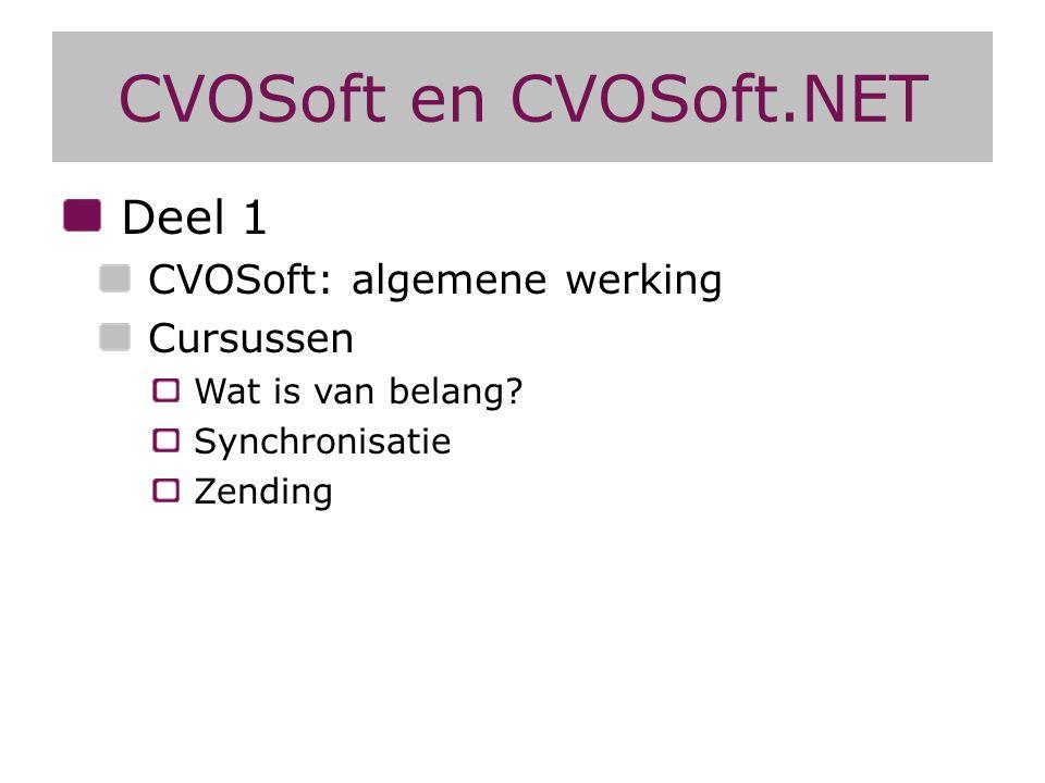 CVOSoft en CVOSoft.NET Deel 1 CVOSoft: algemene werking Cursussen