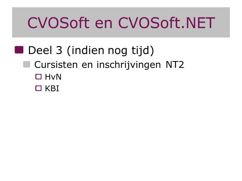 CVOSoft en CVOSoft.NET Deel 3 (indien nog tijd)