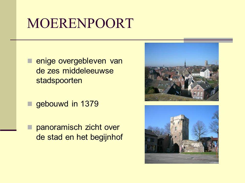 MOERENPOORT enige overgebleven van de zes middeleeuwse stadspoorten