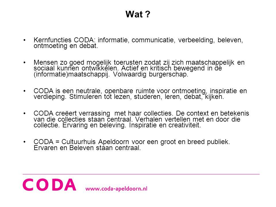 Wat Kernfuncties CODA: informatie, communicatie, verbeelding, beleven, ontmoeting en debat.