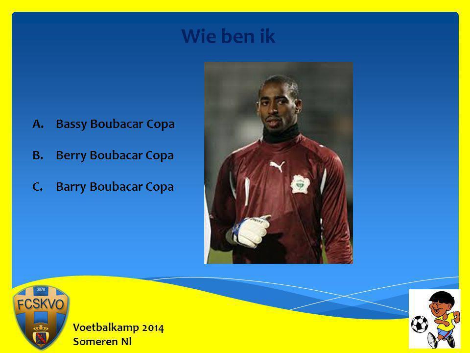 Wie ben ik Bassy Boubacar Copa Berry Boubacar Copa Barry Boubacar Copa