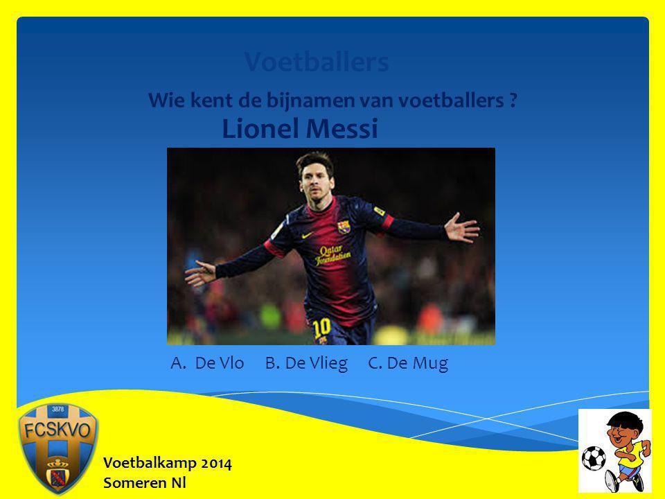 Voetballers Lionel Messi Wie kent de bijnamen van voetballers