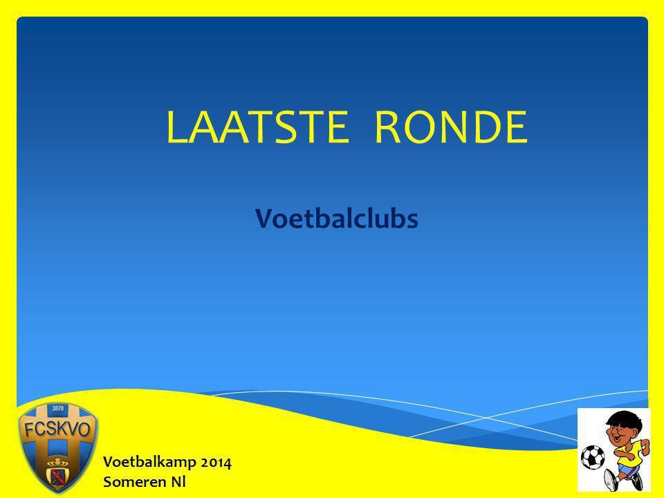 LAATSTE RONDE Voetbalclubs Voetbalkamp 2014 Someren Nl