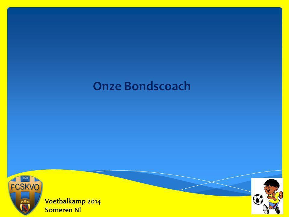 Onze Bondscoach Voetbalkamp 2014 Someren Nl