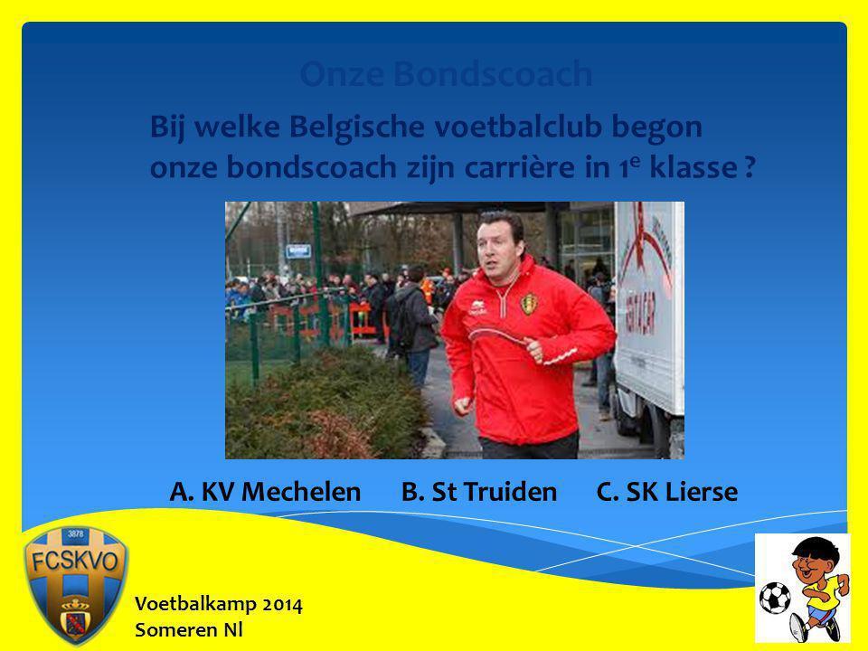 Onze Bondscoach Bij welke Belgische voetbalclub begon onze bondscoach zijn carrière in 1e klasse