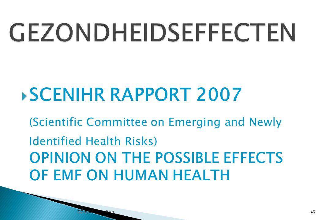 GEZONDHEIDSEFFECTEN SCENIHR RAPPORT 2007.