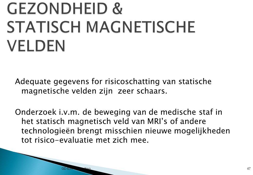 GEZONDHEID & STATISCH MAGNETISCHE VELDEN