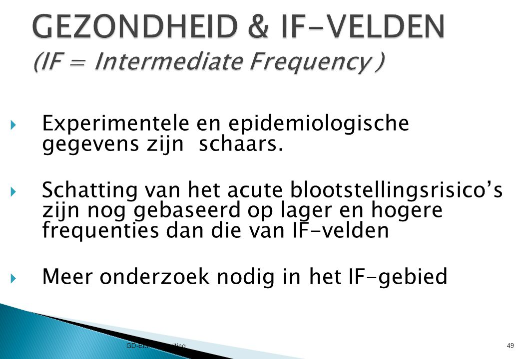 GEZONDHEID & IF-VELDEN (IF = Intermediate Frequency )