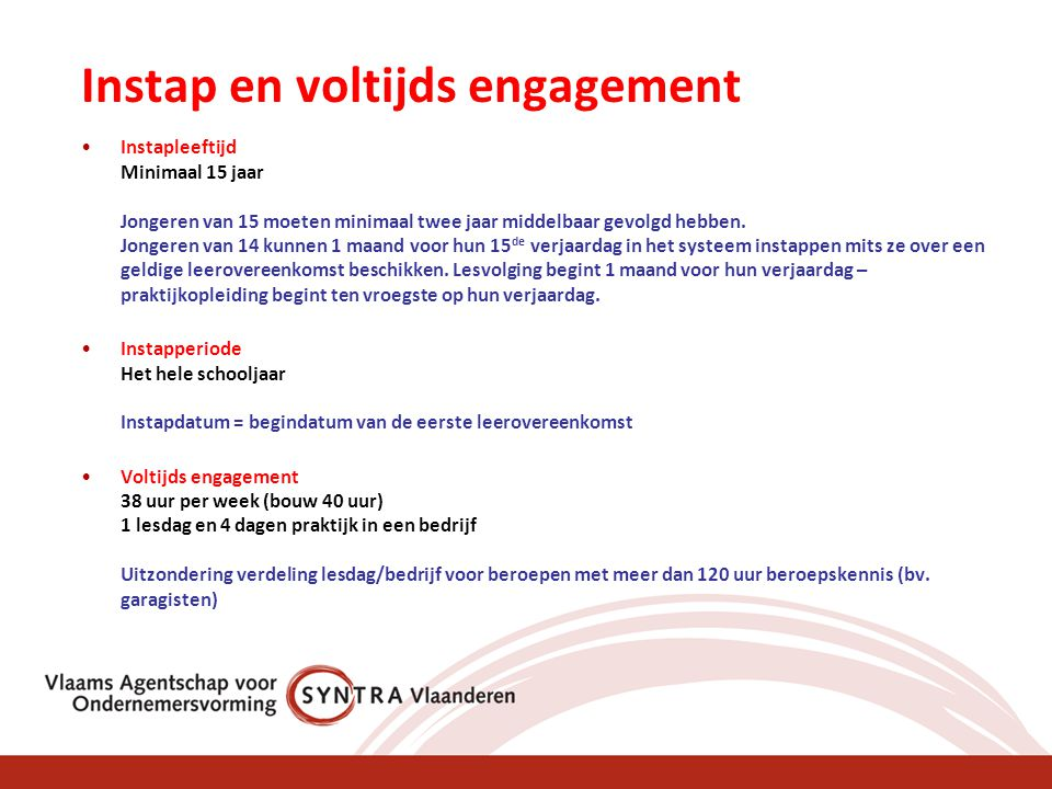 Instap en voltijds engagement