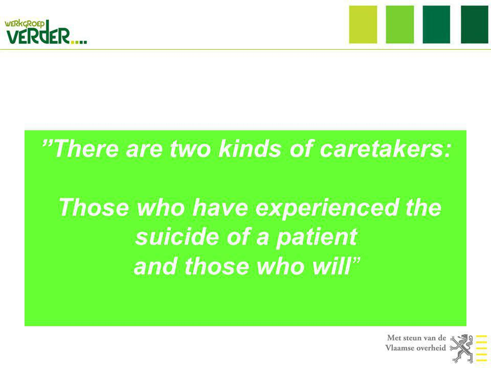 There are two kinds of caretakers: