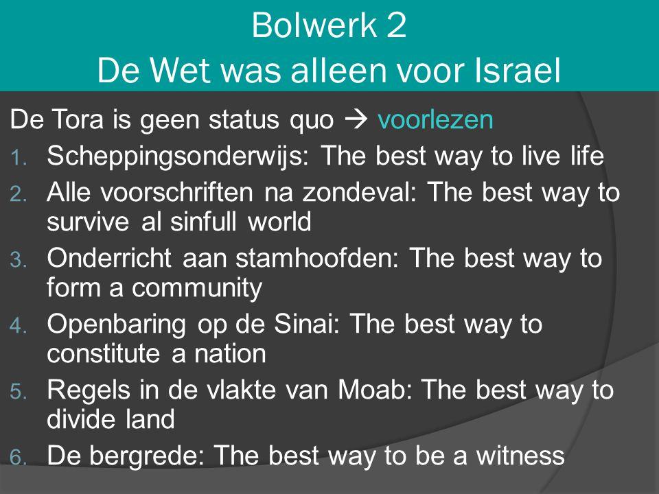 Bolwerk 2 De Wet was alleen voor Israel