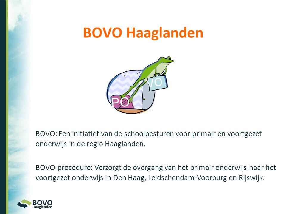 BOVO Haaglanden VO. PO. BOVO: Een initiatief van de schoolbesturen voor primair en voortgezet onderwijs in de regio Haaglanden.