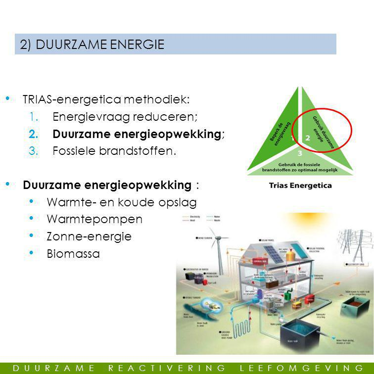 2) DUURZAME ENERGIE TRIAS-energetica methodiek: