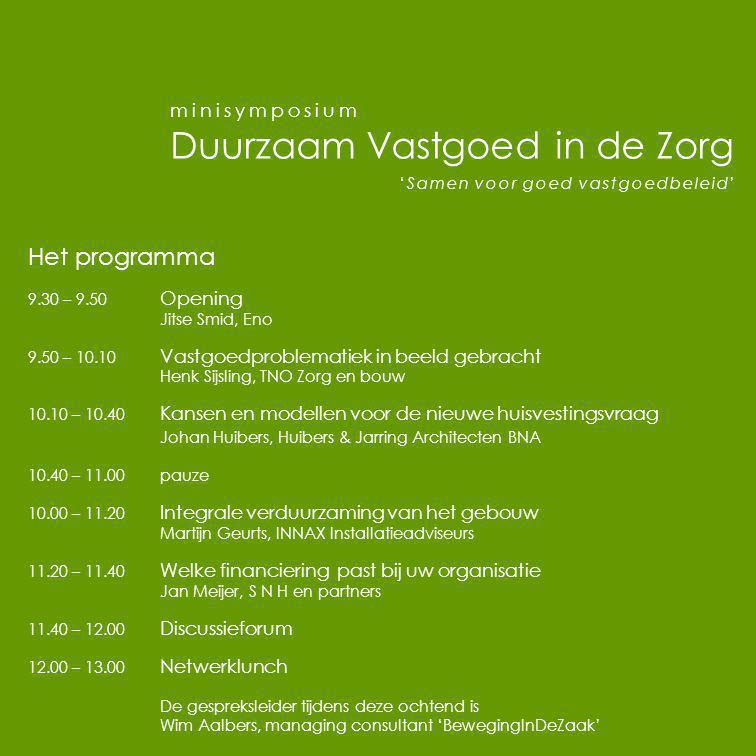 Het programma minisymposium Duurzaam Vastgoed in de Zorg