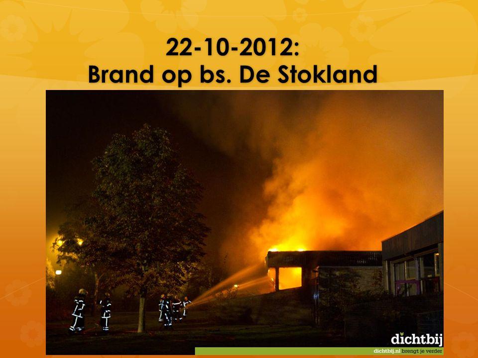 22-10-2012: Brand op bs. De Stokland