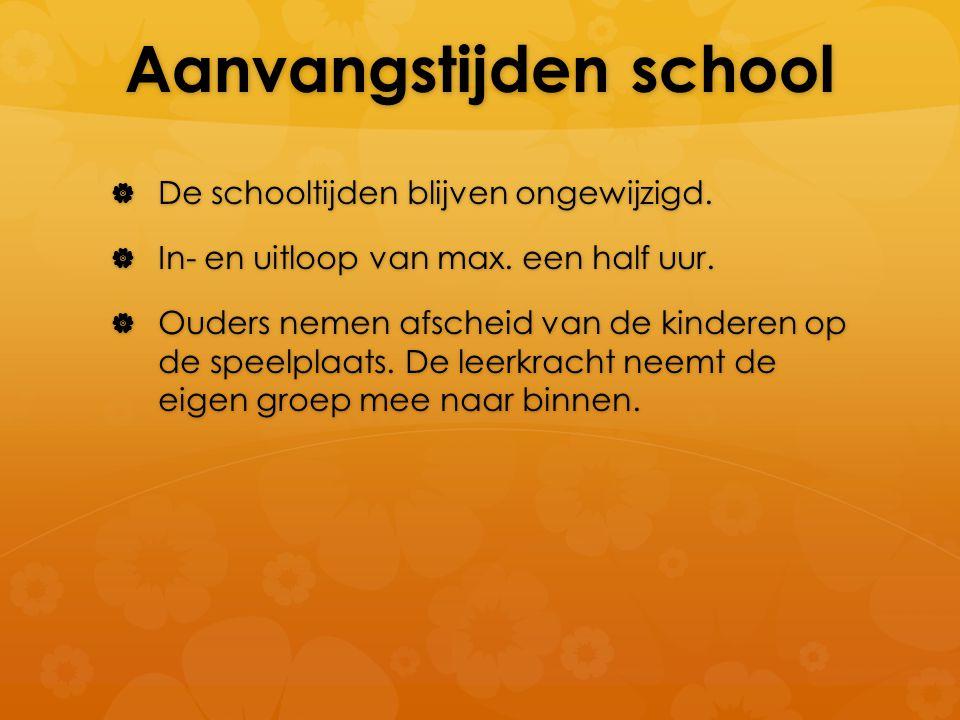 Aanvangstijden school