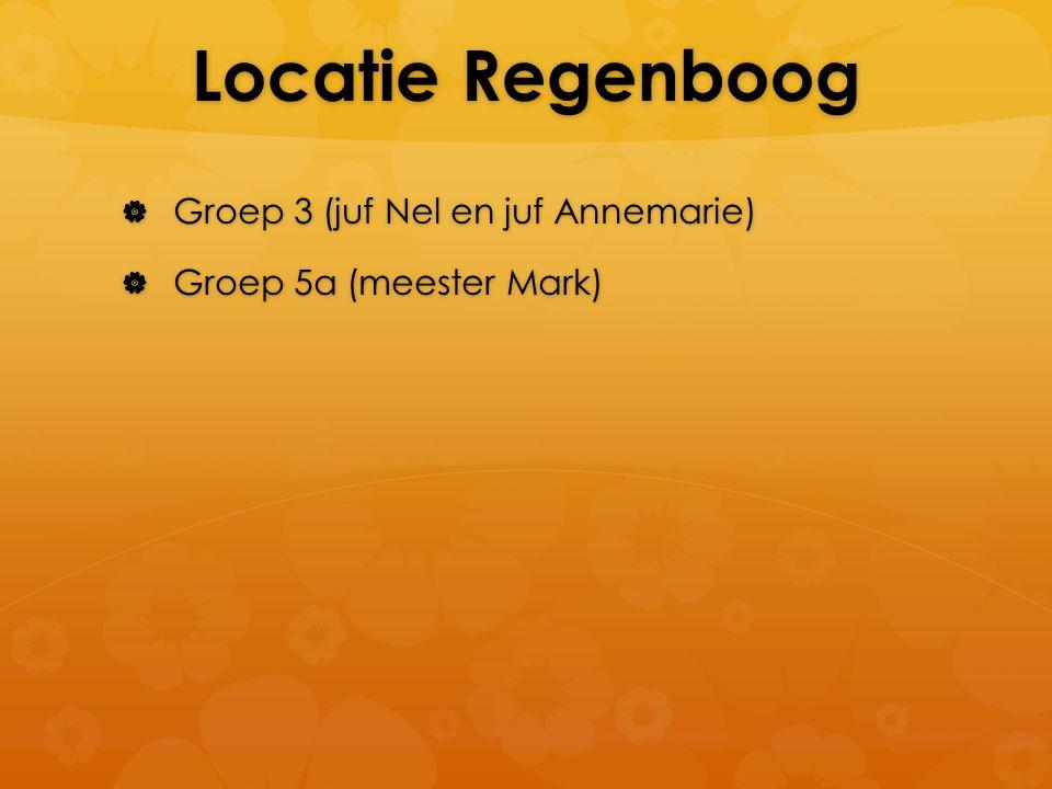 Locatie Regenboog Groep 3 (juf Nel en juf Annemarie)