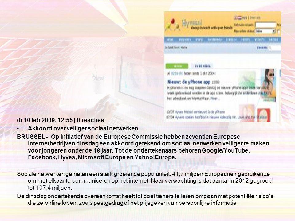 di 10 feb 2009, 12:55 | 0 reacties Akkoord over veiliger sociaal netwerken.