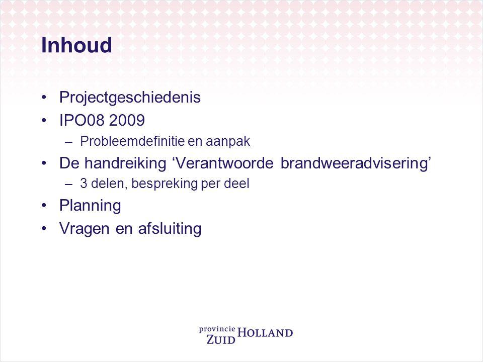 Inhoud Projectgeschiedenis IPO08 2009