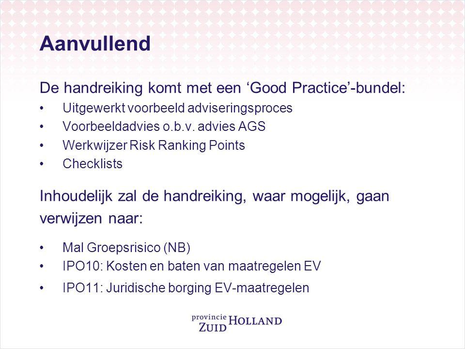 Aanvullend De handreiking komt met een 'Good Practice'-bundel:
