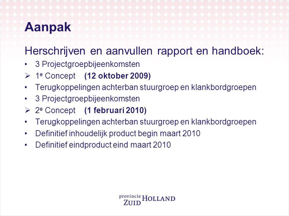 Aanpak Herschrijven en aanvullen rapport en handboek:
