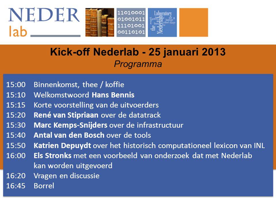 Kick-off Nederlab - 25 januari 2013 Programma