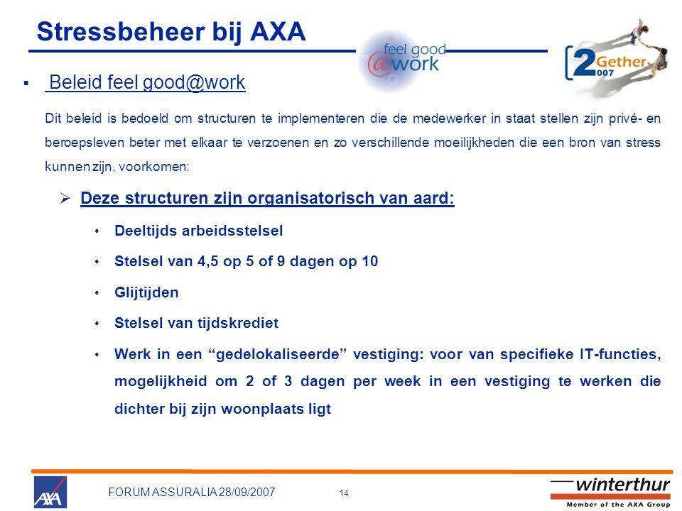 Stressbeheer bij AXA Deze structuren zijn organisatorisch van aard: