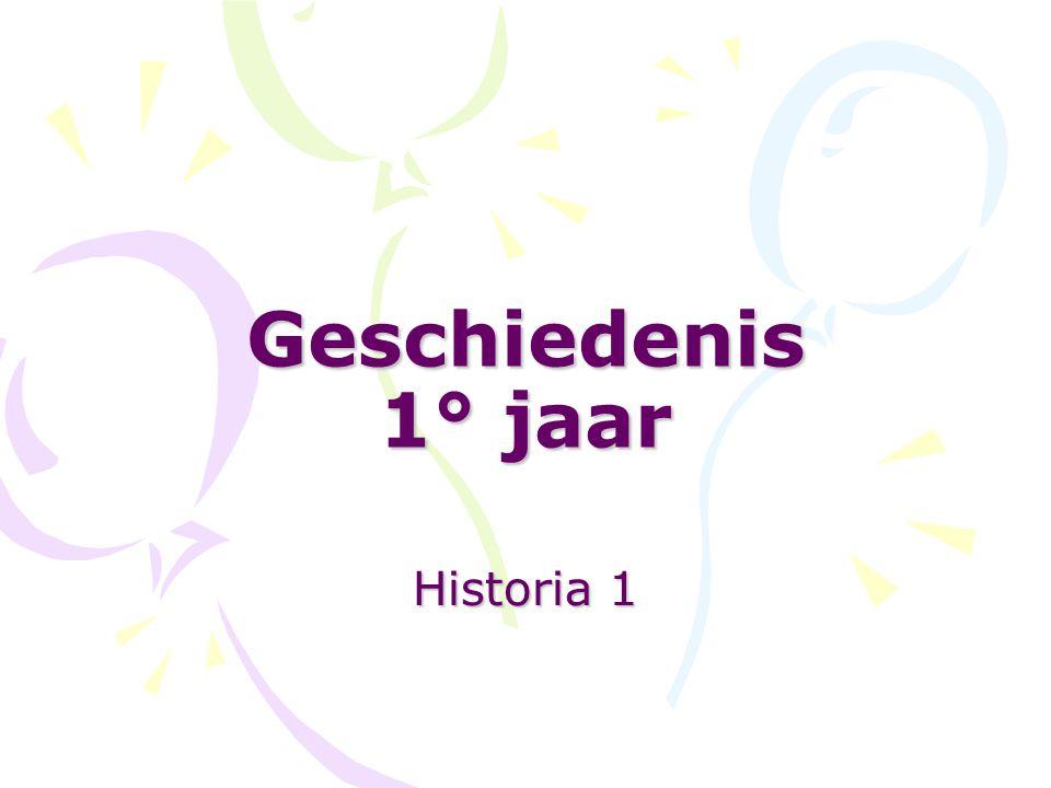 Geschiedenis 1° jaar Historia 1