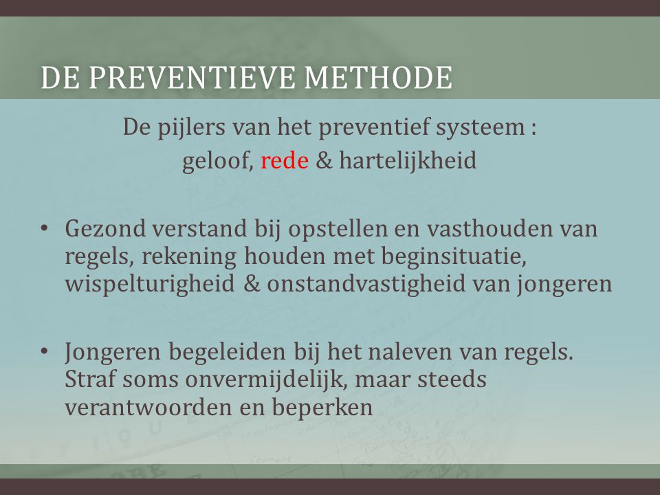 De preventieve methode